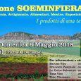 """di Agorà Ciminna  Al via la prima edizione di SOEMINFIERA, i prodotti di una terra fertile. Tre giornate dedicate all'agricoltura, alla zootecnia, all'artigianato e agli alimentari, con esposizioni, mostre e concorsi. La fiera nasce dall'esigenza di rilanciare e scommettere sui prodotti della nostra terra e del lavoro dell'uomo. L'evento organizzato in collaborazione con le associazioni di categoria, si svolgerà a Ciminna da venerdì 4 maggio a domenica 6 maggio 2018, in concomitanza con i festeggiamenti del SS. Crocifisso """"Padre di Grazie"""". Alle aziende che intendono partecipare verranno messi a […]"""