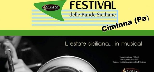 """da bandaciminna.it A Ciminna il 24 giugno 2018 si terrà uno dei raduni della2° EdizionedelFESTIVAL DELLE BANDE SICILIANE, organizzato dalla Fe.Ba.Si. (Federazione Bande Siciliane), alla quale siamo associati sin dalla sua costituzione e della quale siamo onorati di farne parte. Le Bande partecipanti sono: L'Associazione A.C.A.M. """"G. Verdi """" di Ciminna – PA L'Associazione Musicale """"V. Bellini"""" di Villafrati – PA L'Associazione Musicale """"S. Cecilia"""" di Gangi – PA Vi aspettiamo numerosi per trascorrere insieme una serata fatta di note. L' A.C.A.M. """"G. Verdi"""" di Ciminna ringrazia sentitamente l'ASSOCIAZIONEVOLONTARIDIPROTEZIONE CIVILE– […]"""